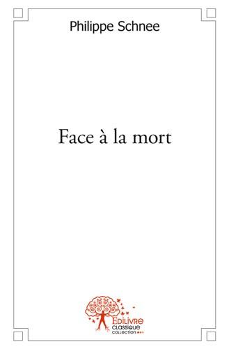 Face à la mort (Nouvelle)
